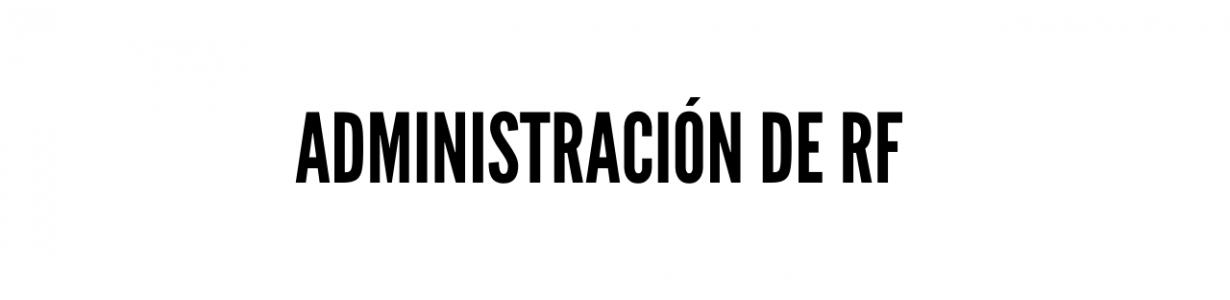 Administración de RF