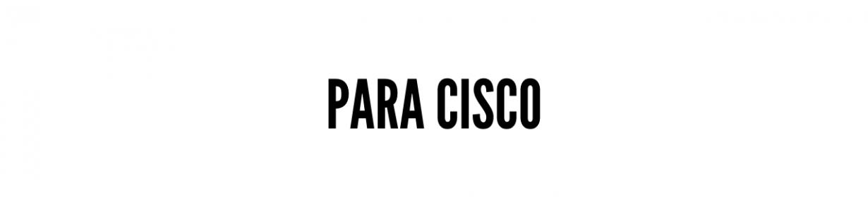 Para Cisco