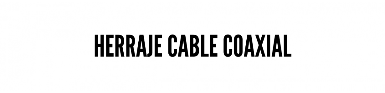 Herraje cable coaxial