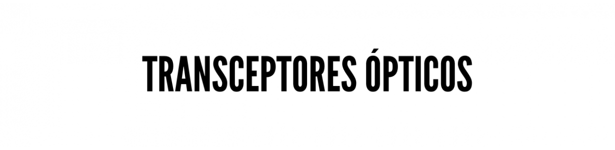 Transceptores ópticos