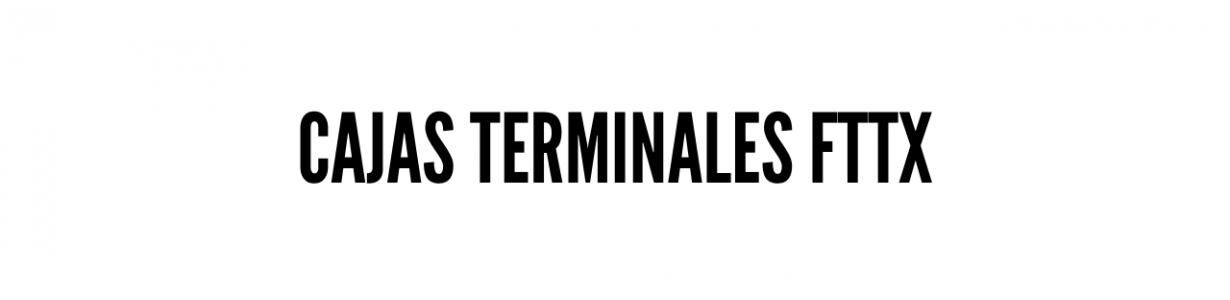 Cajas terminales FTTx