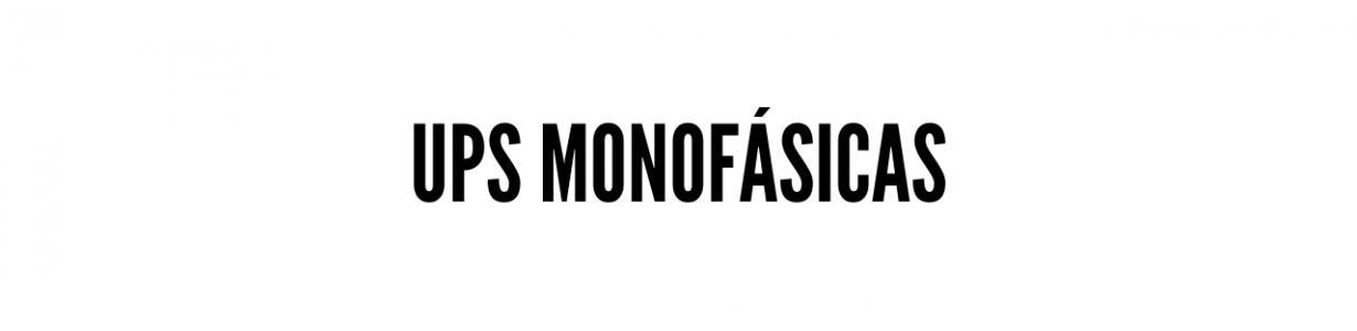 UPS Monofásicas