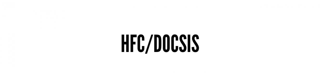 HFC/DOCSIS