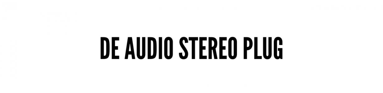 De audio stereo plug
